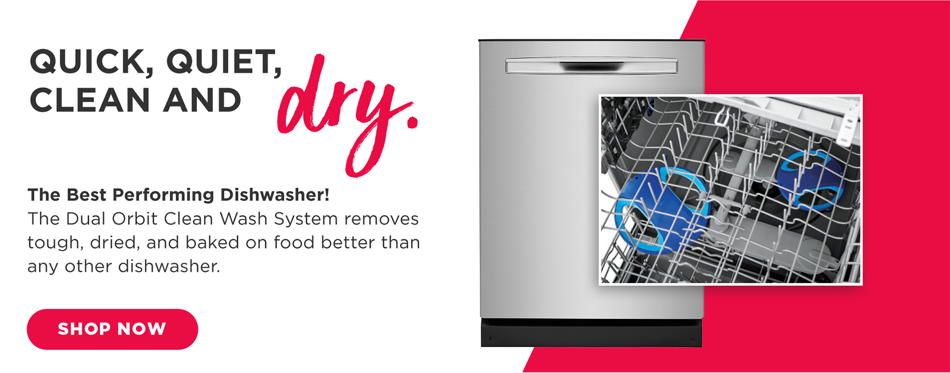 frigidaire dishwashers - quick, quiet, clean and dry