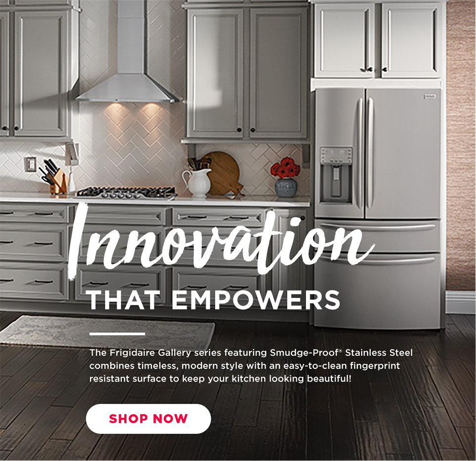 frigidaire kitchen appliances - innovation that empowers
