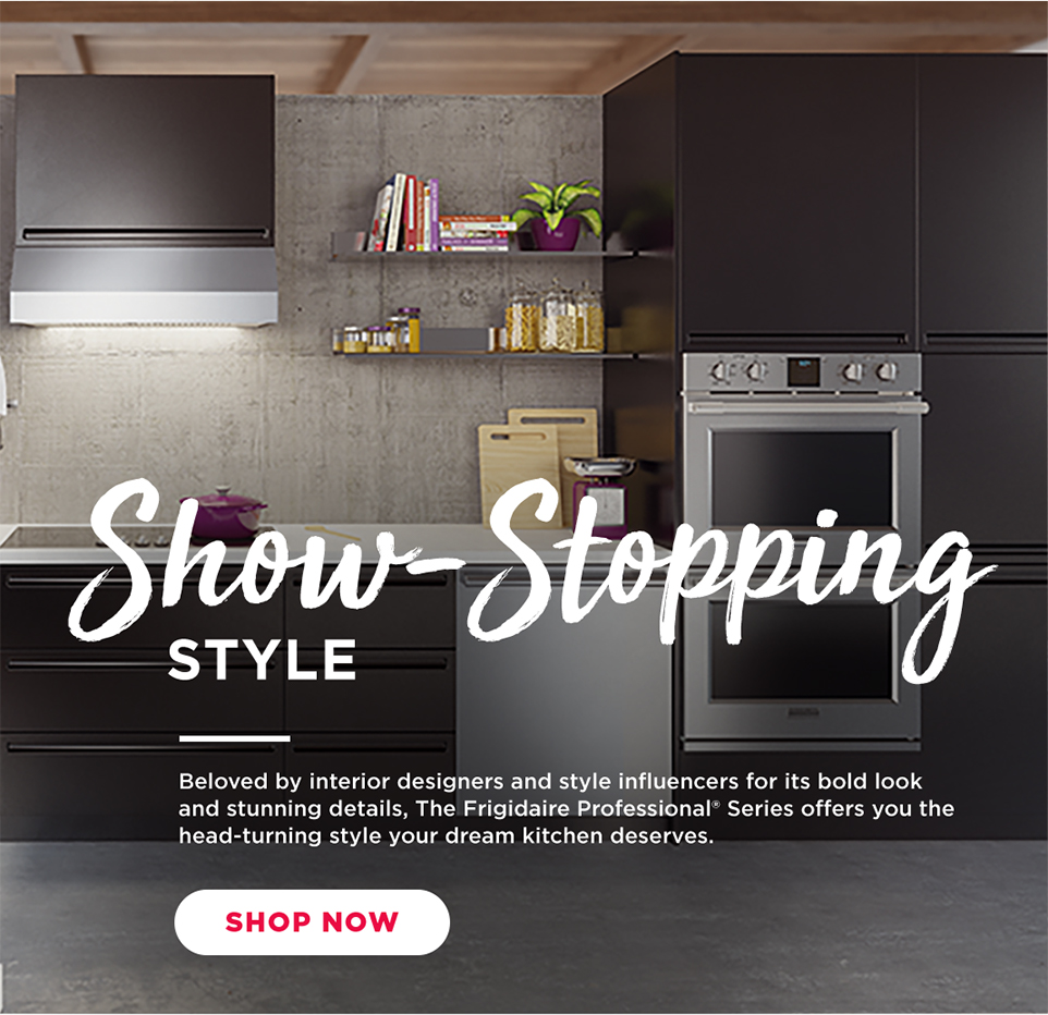 frigidaire kitchen appliances - show stopping style